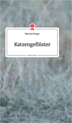 Martina Prager - Katzengeflüster